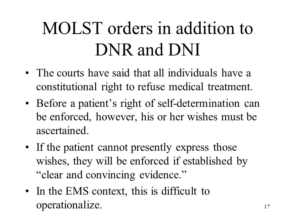 MOLST orders in addition to DNR and DNI