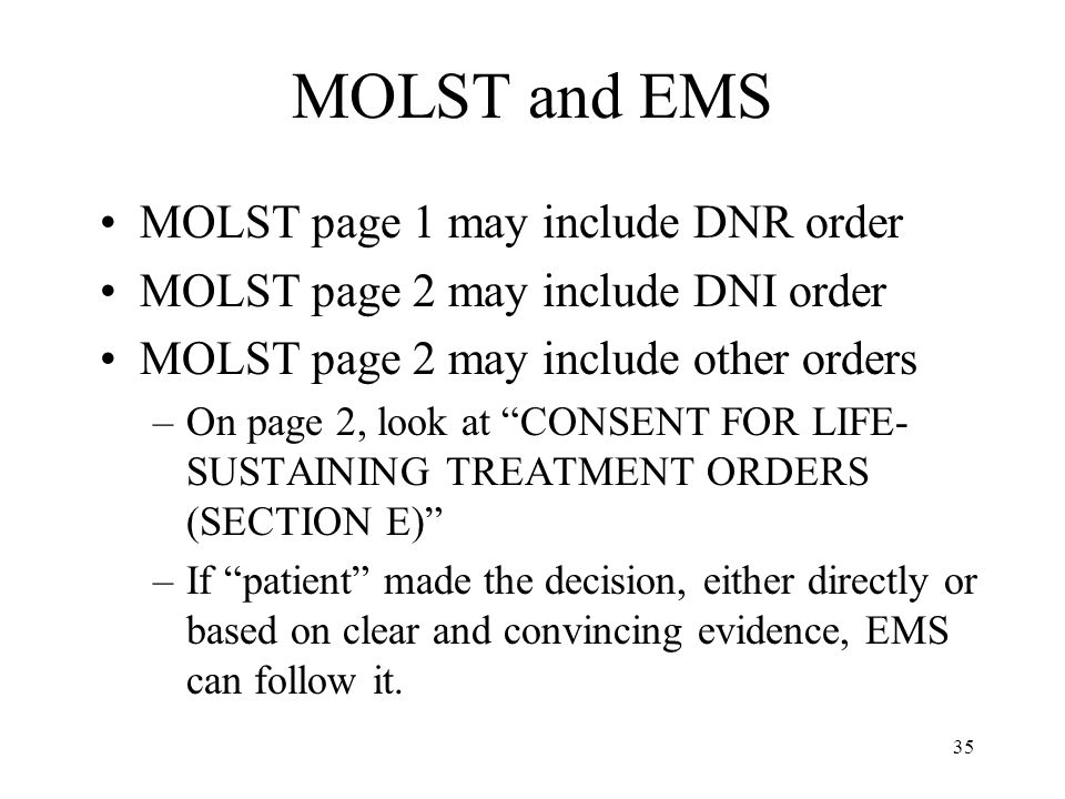 MOLST and EMS MOLST page 1 may include DNR order