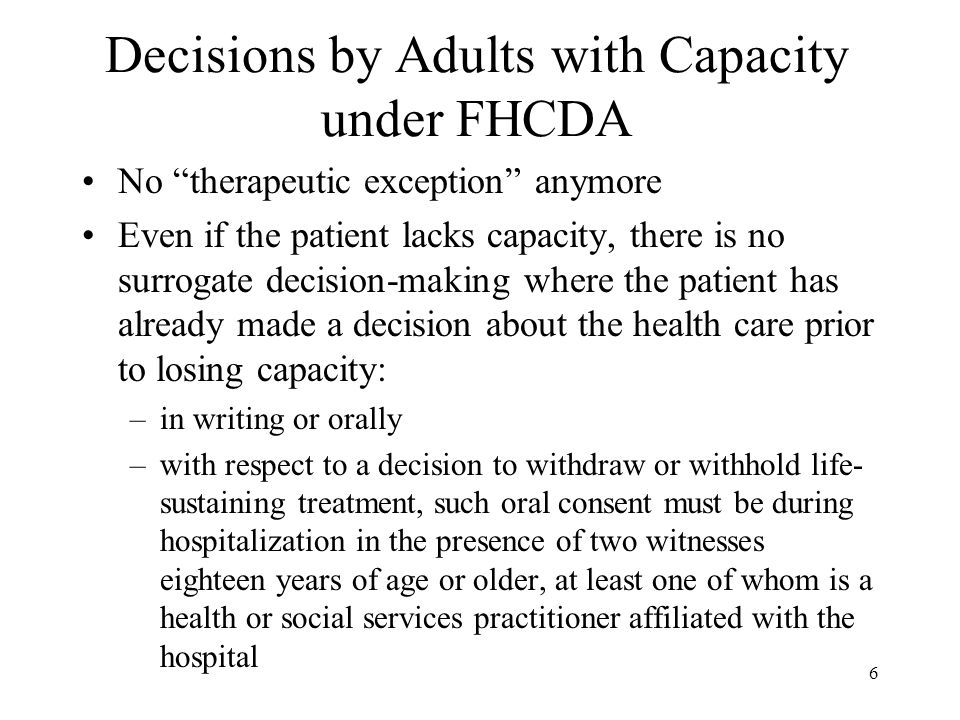 Decisions by Adults with Capacity under FHCDA