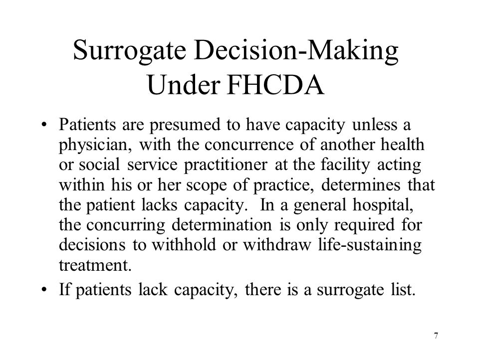 Surrogate Decision-Making Under FHCDA