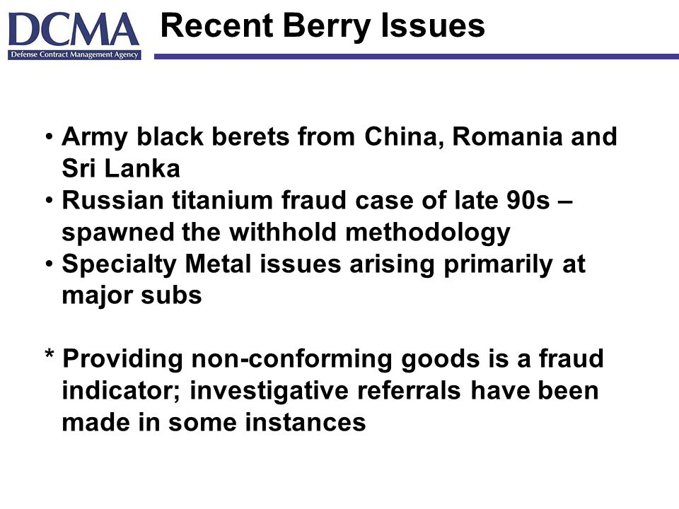 Recent Berry Issues Army black berets from China, Romania and Sri Lanka. Russian titanium fraud case of late 90s – spawned the withhold methodology.