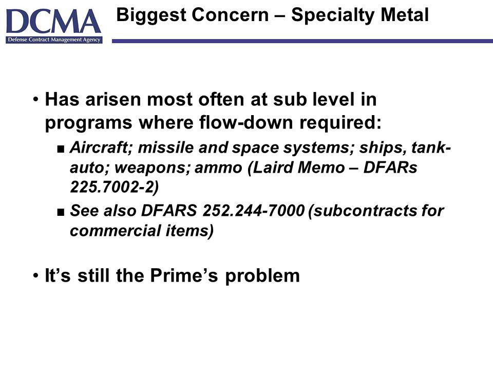 Biggest Concern – Specialty Metal