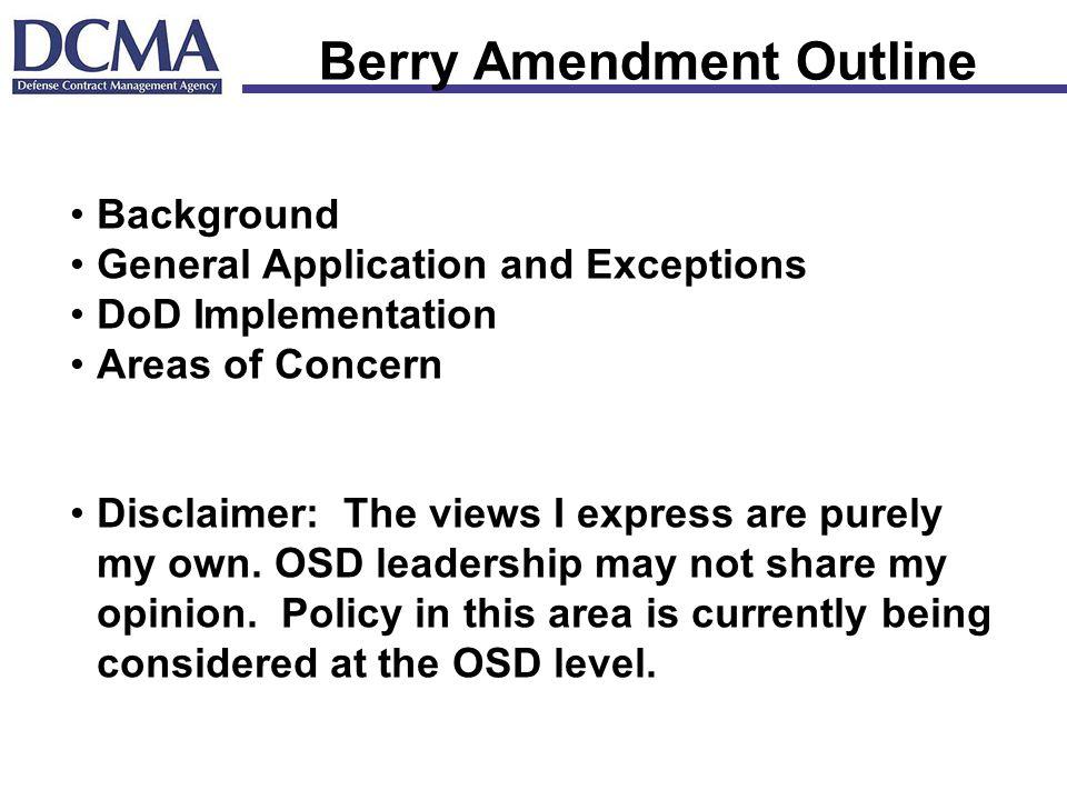 Berry Amendment Outline