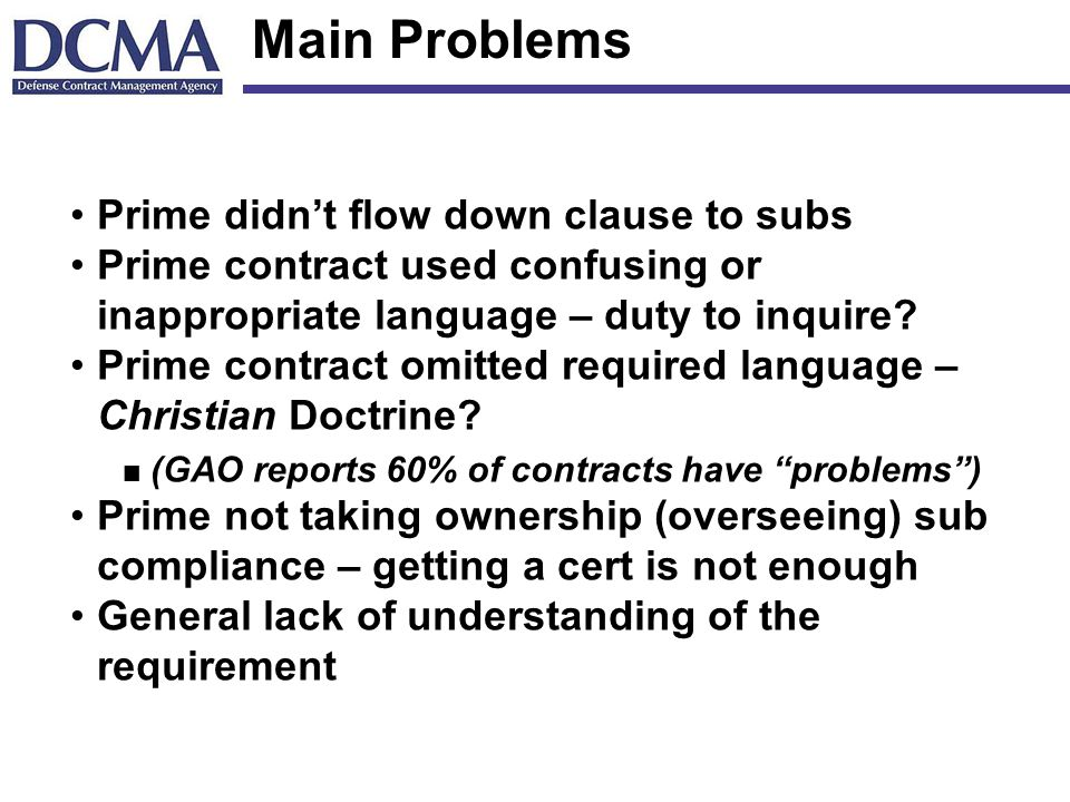 Main Problems Prime didn't flow down clause to subs