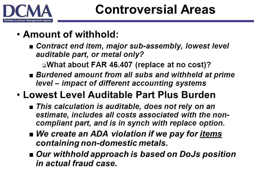 Controversial Areas Amount of withhold: