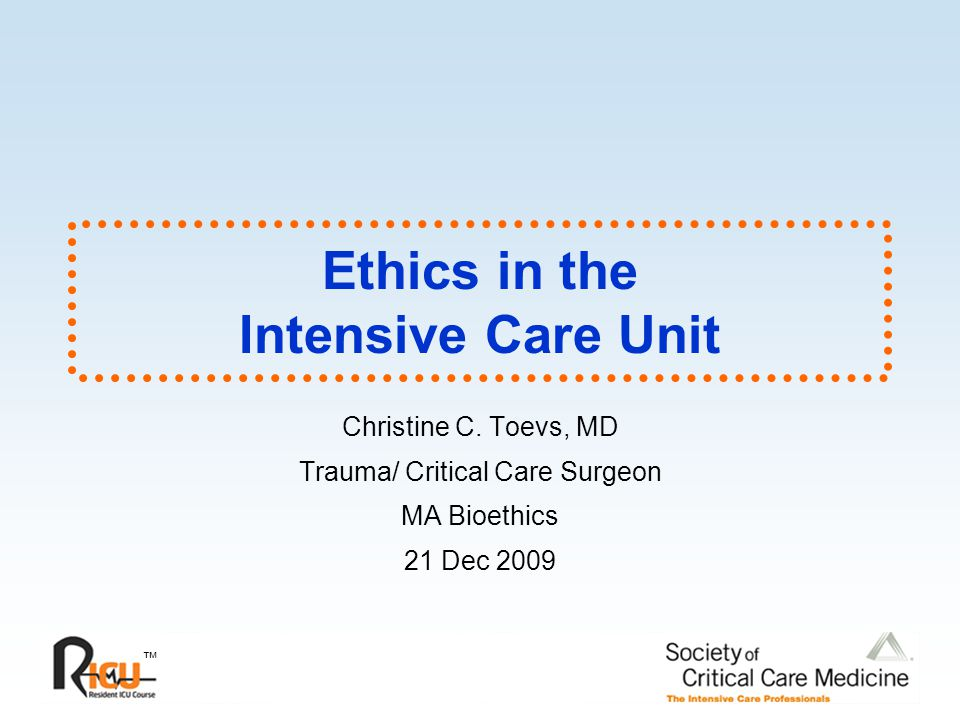 Ethics in the Intensive Care Unit