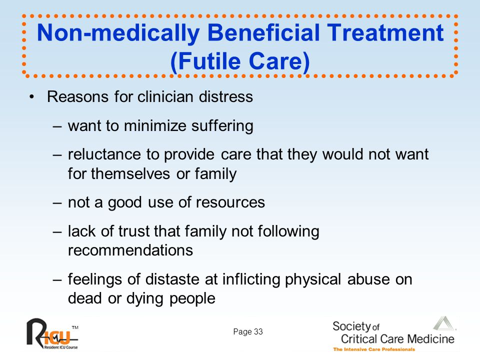 Non-medically Beneficial Treatment (Futile Care)