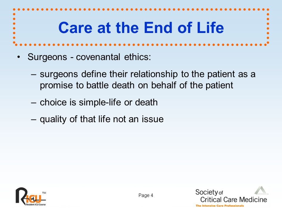 Care at the End of Life Surgeons - covenantal ethics: