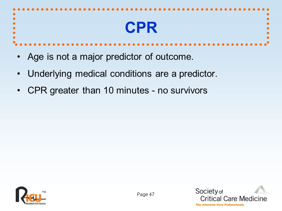 CPR Age is not a major predictor of outcome.
