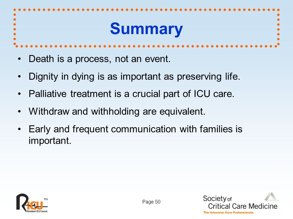 Summary Death is a process, not an event.