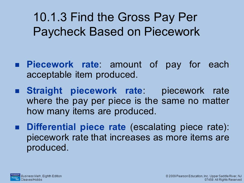 Find the Gross Pay Per Paycheck Based on Piecework