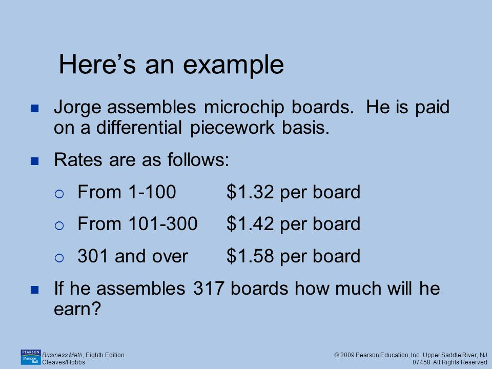 Here's an example Jorge assembles microchip boards. He is paid on a differential piecework basis. Rates are as follows:
