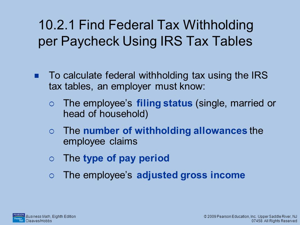10.2.1 Find Federal Tax Withholding per Paycheck Using IRS Tax Tables