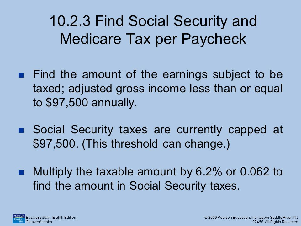 10.2.3 Find Social Security and Medicare Tax per Paycheck