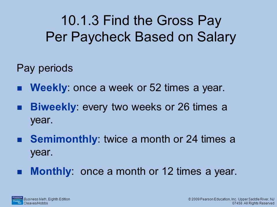Find the Gross Pay Per Paycheck Based on Salary