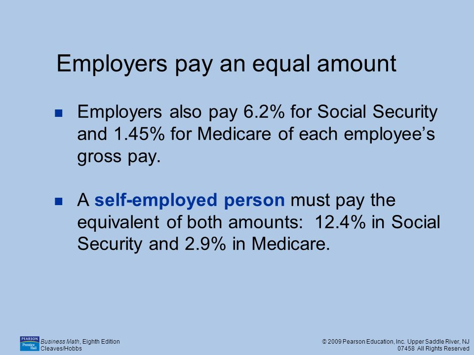 Employers pay an equal amount
