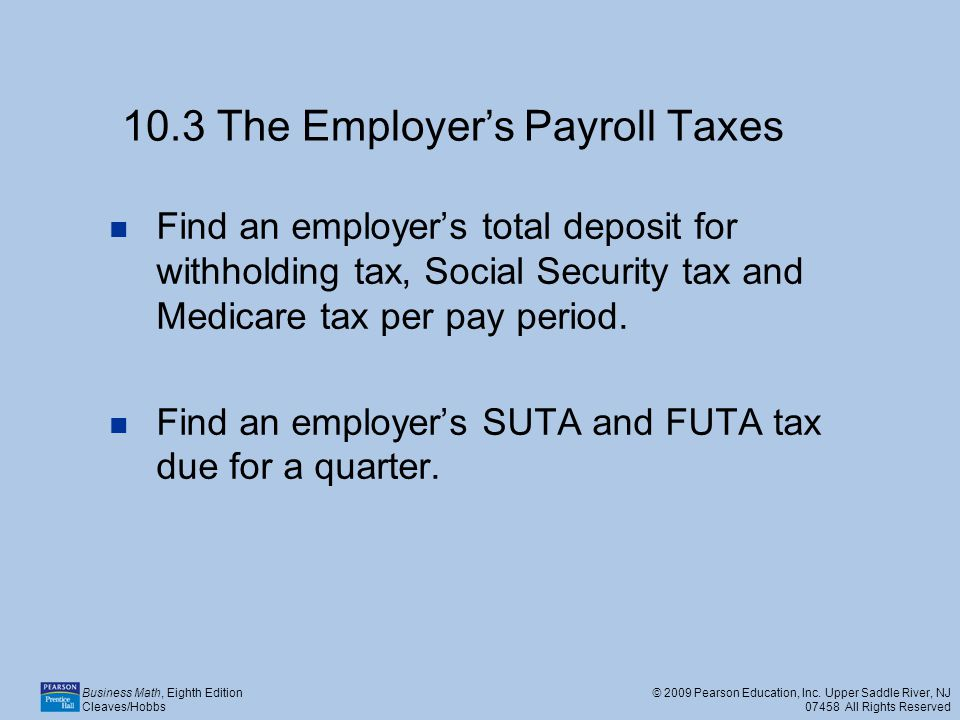 10.3 The Employer's Payroll Taxes