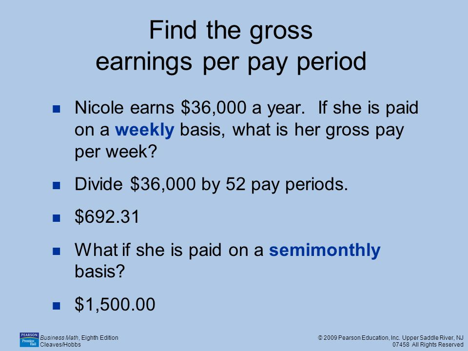 Find the gross earnings per pay period