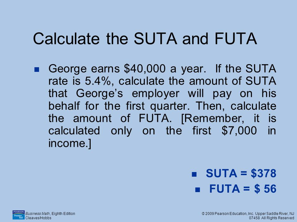 Calculate the SUTA and FUTA