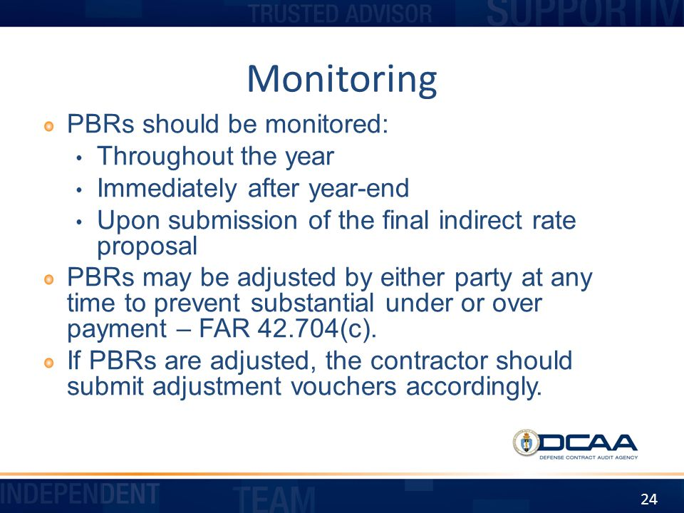 Monitoring PBRs should be monitored: Throughout the year