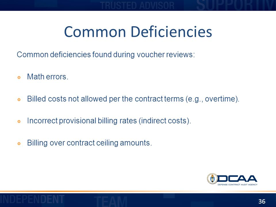 Common Deficiencies Common deficiencies found during voucher reviews: