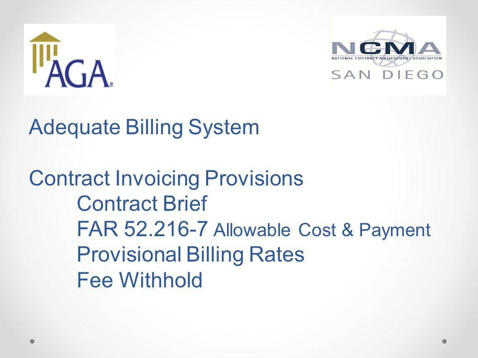 Adequate Billing System Contract Invoicing Provisions. Contract Brief