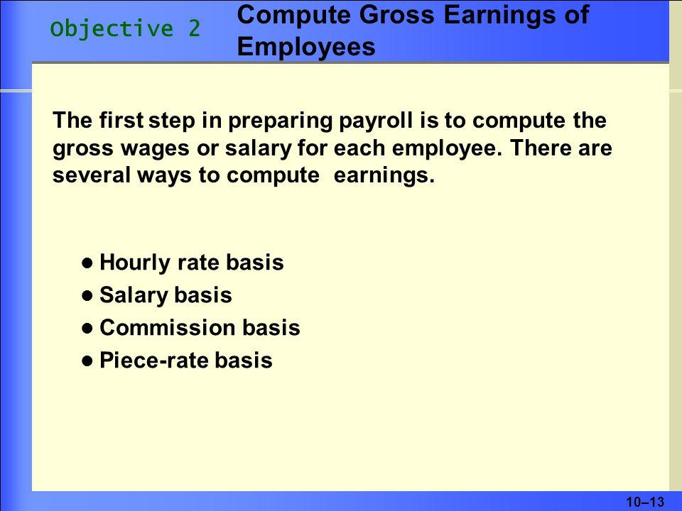 Compute Gross Earnings of Employees