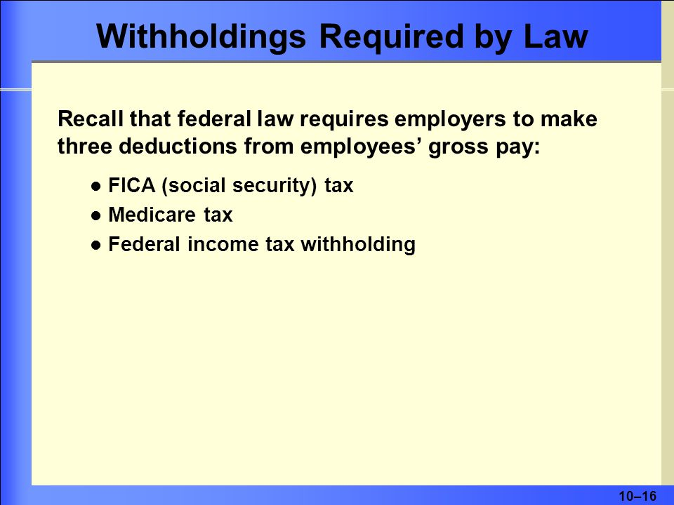 Withholdings Required by Law