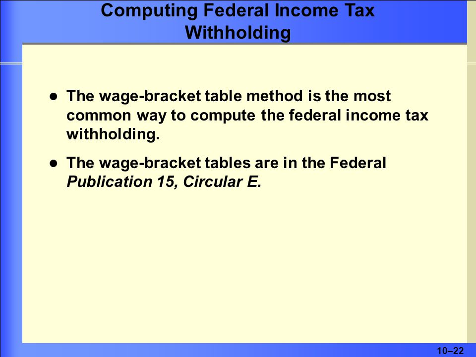 Computing Federal Income Tax Withholding