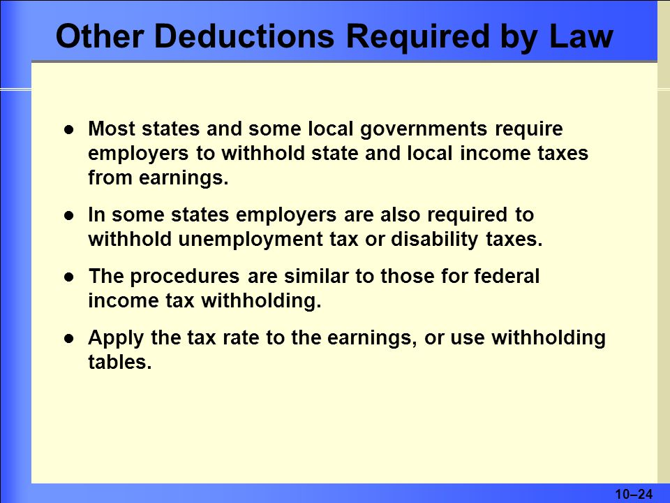 Other Deductions Required by Law