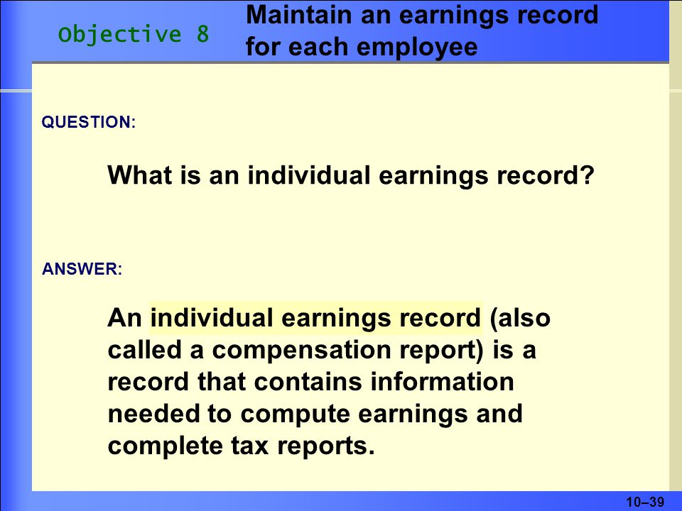 Maintain an earnings record for each employee