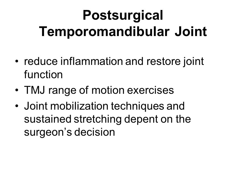 Postsurgical Temporomandibular Joint