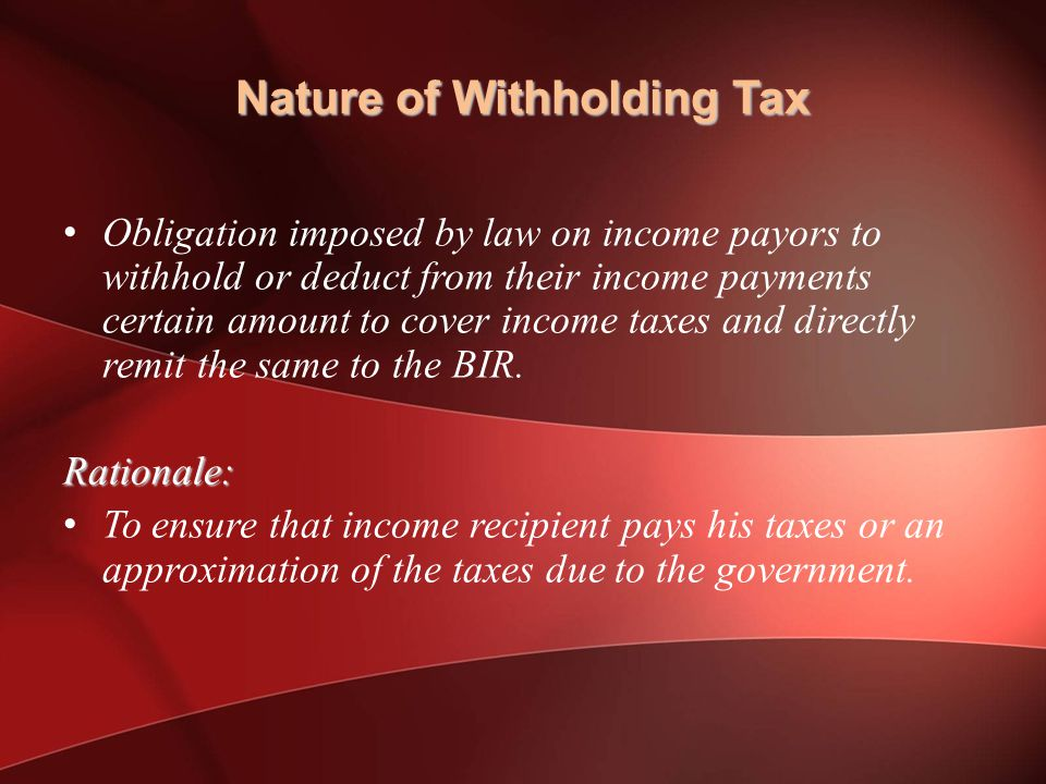 Nature of Withholding Tax
