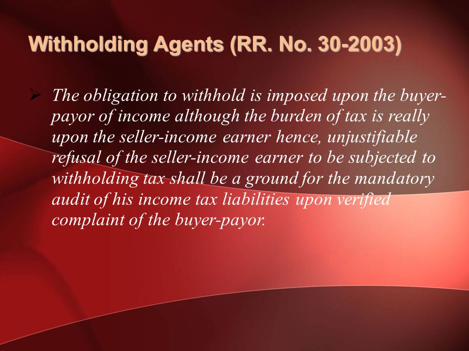 Withholding Agents (RR. No. 30-2003)