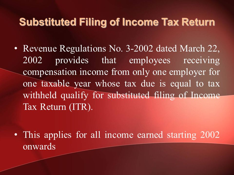 Substituted Filing of Income Tax Return