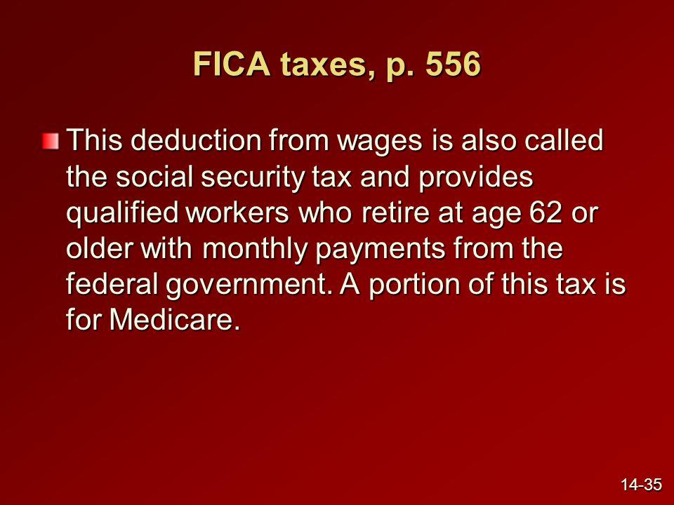 FICA taxes, p. 556