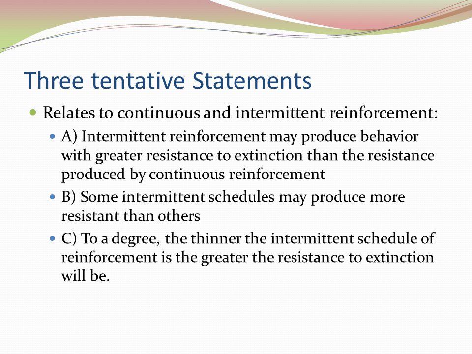 Three tentative Statements