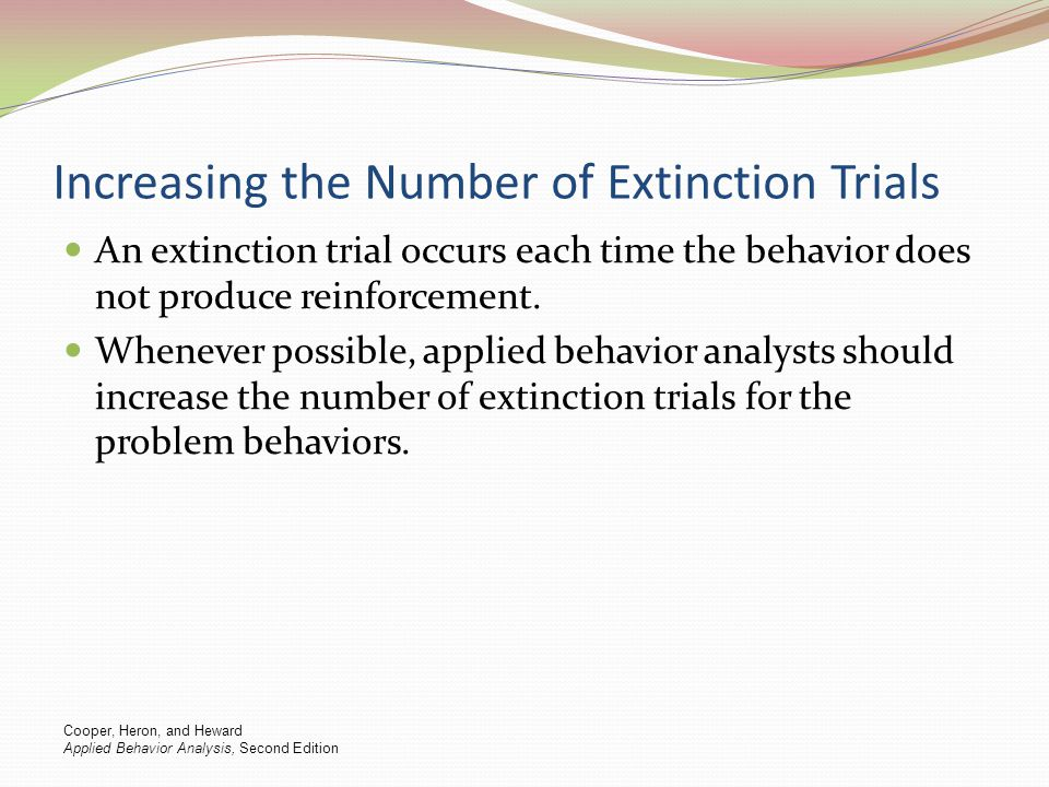 Increasing the Number of Extinction Trials