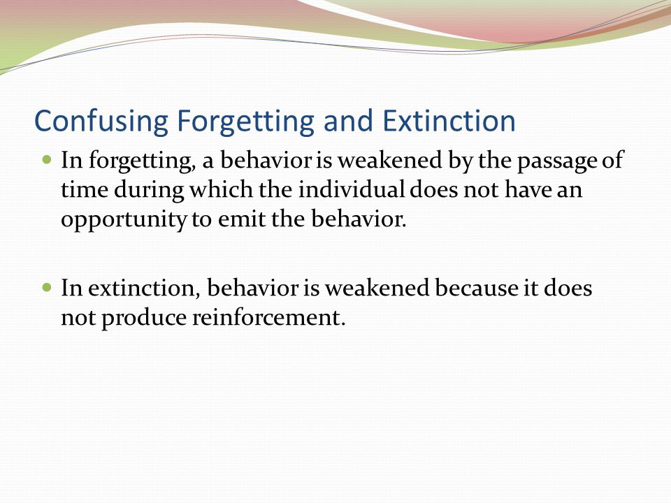 Confusing Forgetting and Extinction