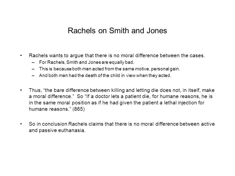 Rachels on Smith and Jones
