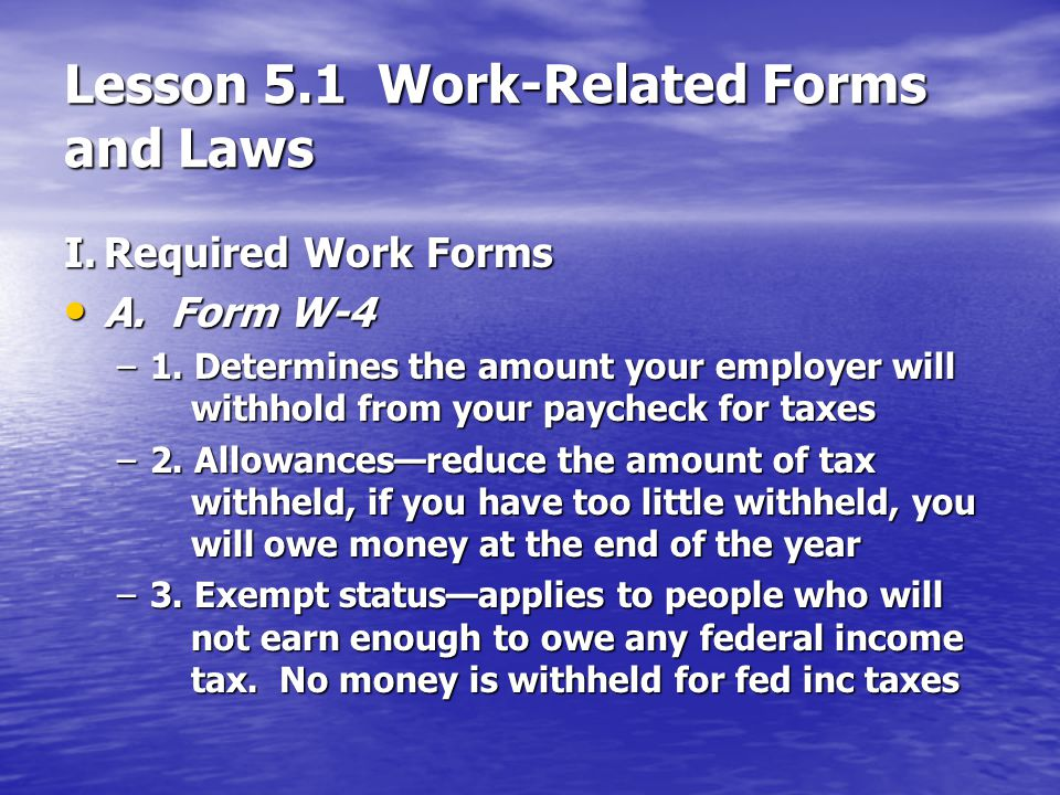 Lesson 5.1 Work-Related Forms and Laws