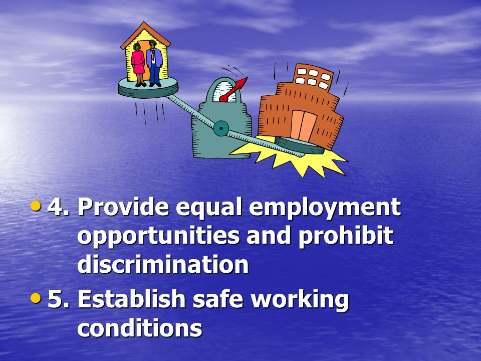 4. Provide equal employment opportunities and prohibit discrimination