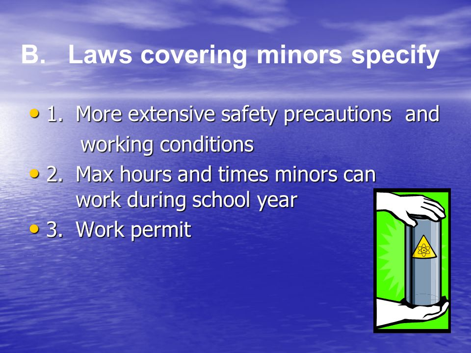 B. Laws covering minors specify