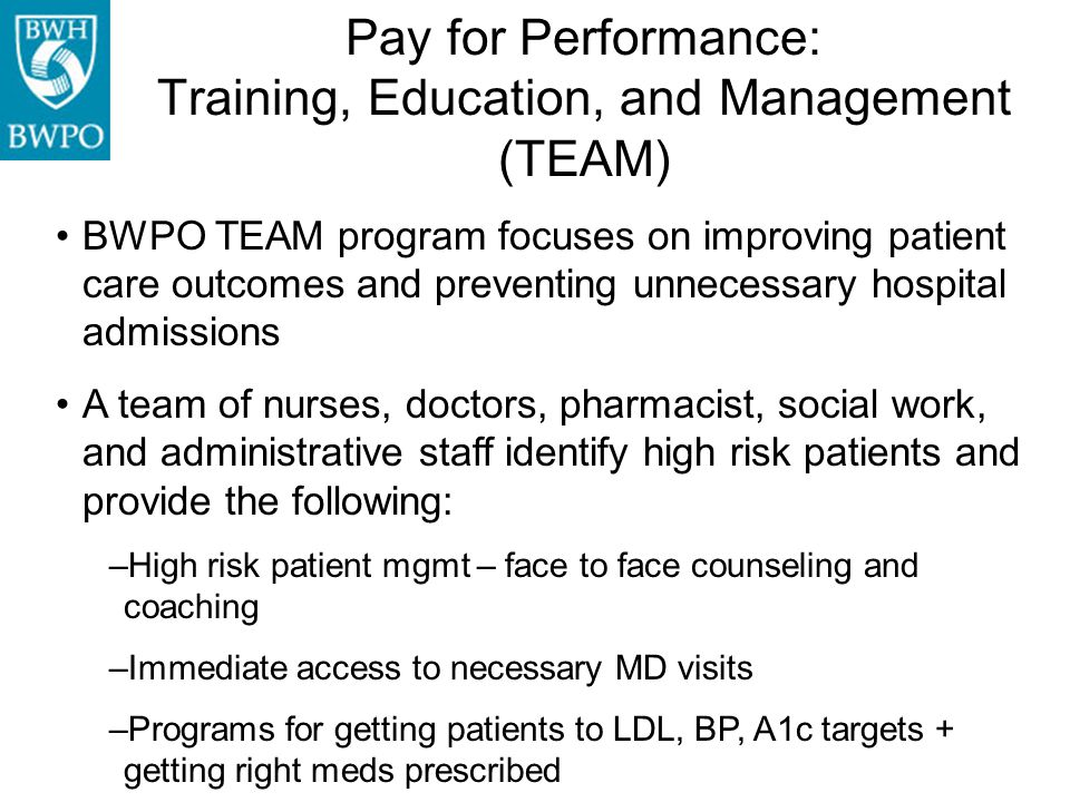 Pay for Performance: Training, Education, and Management (TEAM)