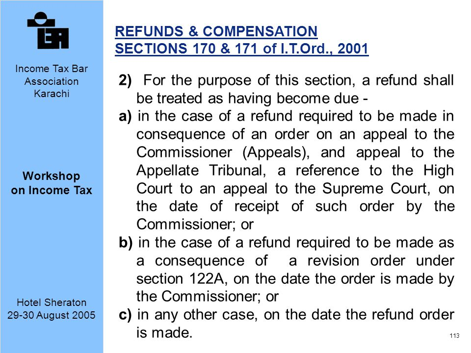 c) in any other case, on the date the refund order is made.