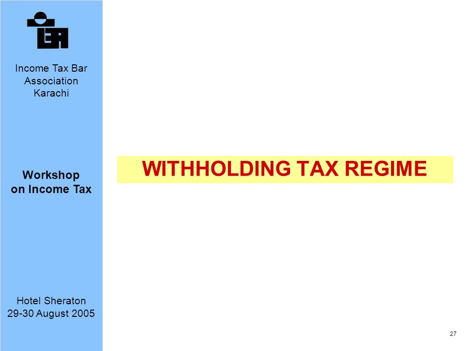 WITHHOLDING TAX REGIME