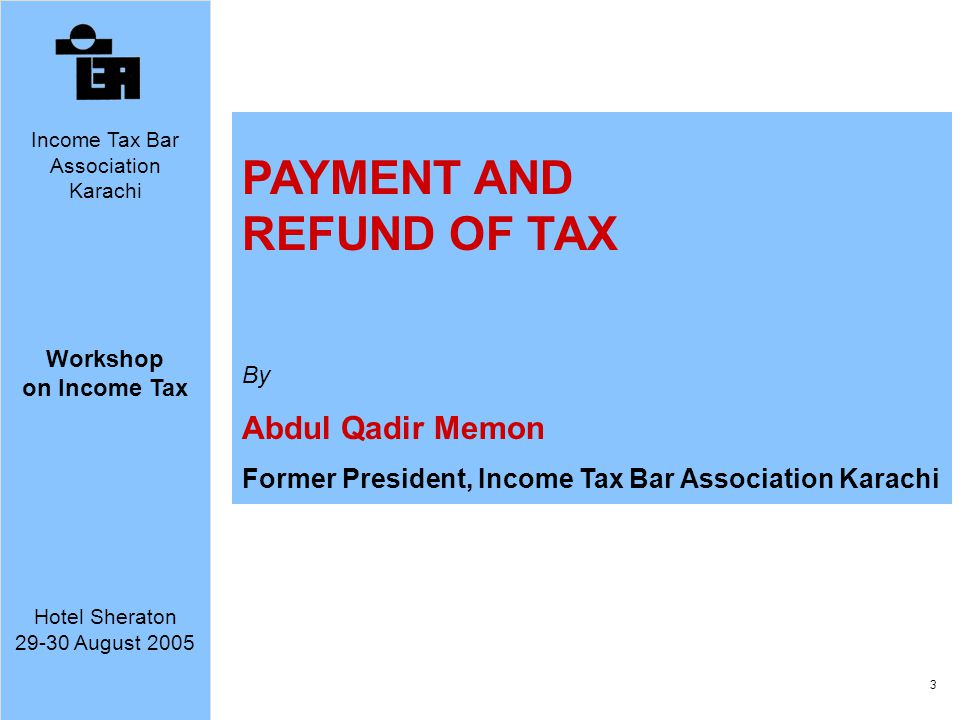 PAYMENT AND REFUND OF TAX Abdul Qadir Memon