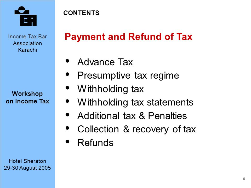 Payment and Refund of Tax Advance Tax Presumptive tax regime