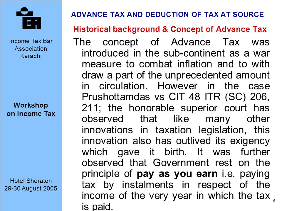 ADVANCE TAX AND DEDUCTION OF TAX AT SOURCE