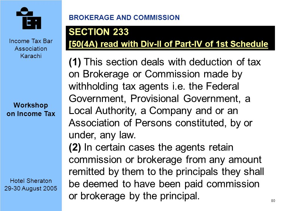 BROKERAGE AND COMMISSION